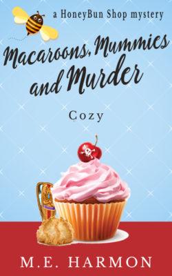 Macaroons, Mummies and Murder